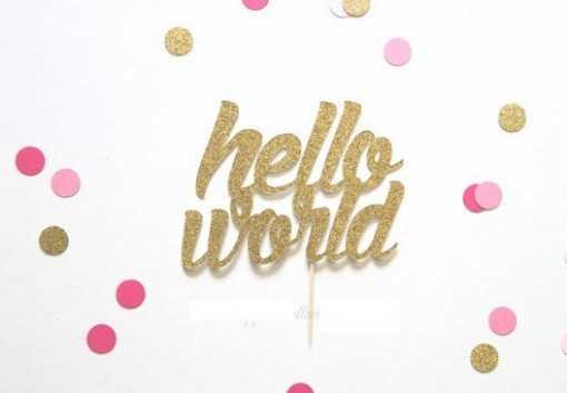 Cake topper Hello World